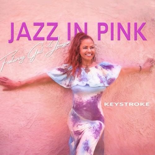 Keystroke by Jazz in Pink