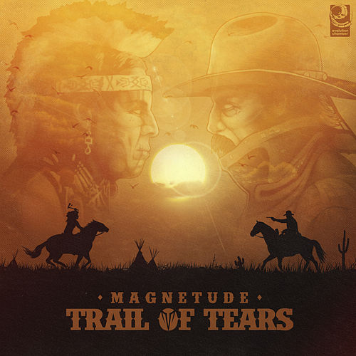 Trail of Tears by Magnetude