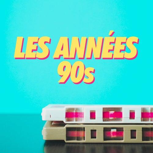 Les Années 90s by Various Artists