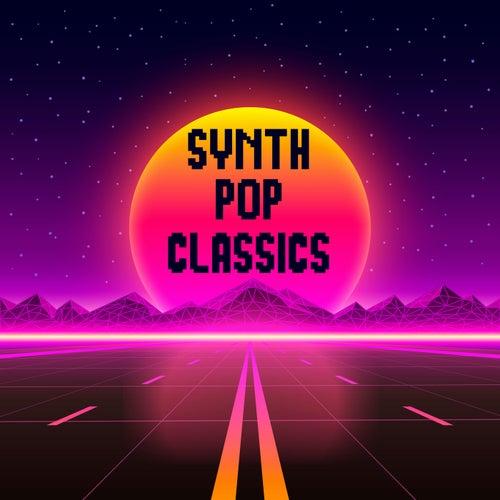 Synth Pop Classics de Various Artists