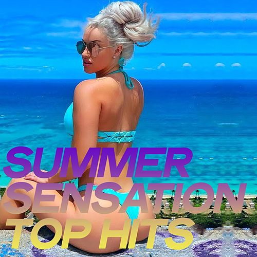 Summer Sensation Top Hits (Chillout And Sensation Electronic Lounge Music 2020) von Various Artists