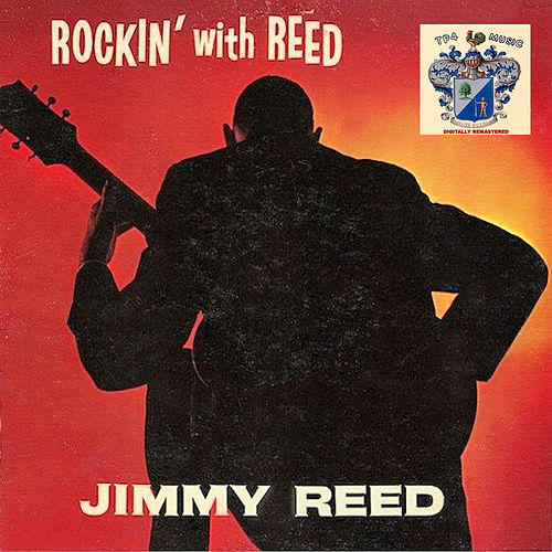 Rockin' with Reed by Jimmy Reed