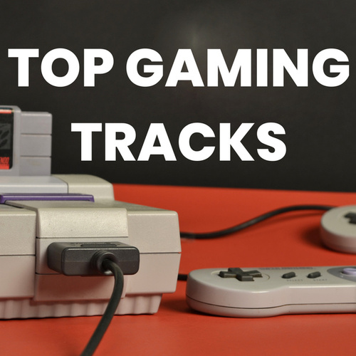 TOP GAMING TRACKS by Various Artists