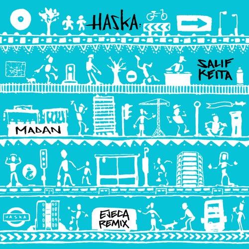 Madan (Ejeca Tribal Remix) by Haska