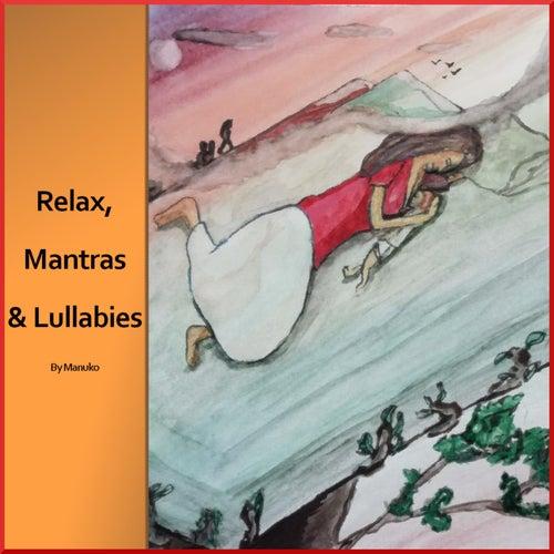 Relax, Mantras & Lullabies (Versión instrumental) by ManuKo