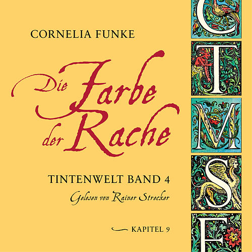 Die Farbe der Rache, Kapitel 9 - Tintenwelt, Band 4 von Cornelia Funke