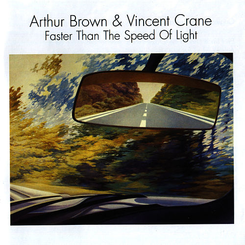 Faster Than the Speed of Light di Arthur Brown