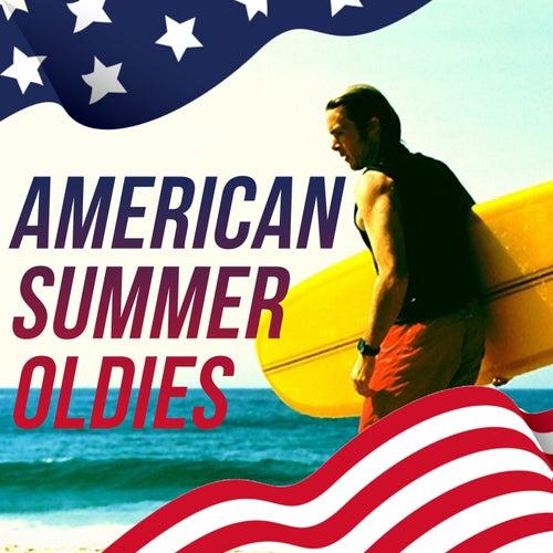 American Summer Oldies (The Oldies American History) by Various Artists