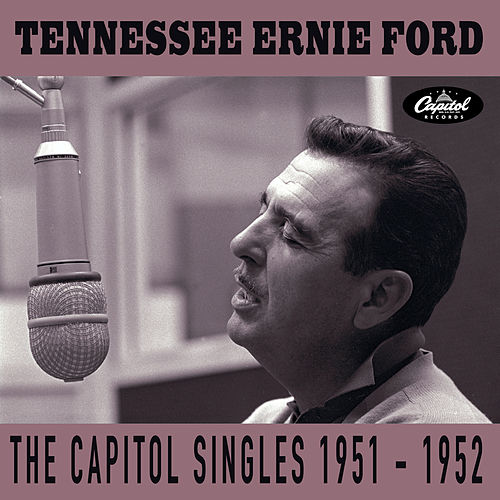 The Capitol Singles 1951-1952 von Tennessee Ernie Ford