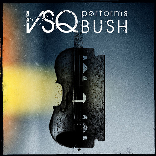 Vitamin String Quartet Performs Bush de Vitamin String Quartet