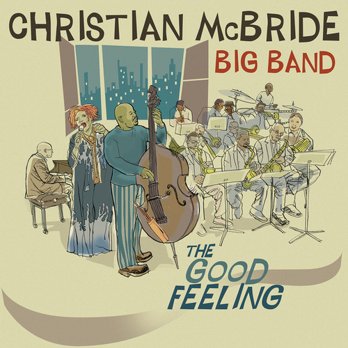 The Good Feeling by Christian McBride