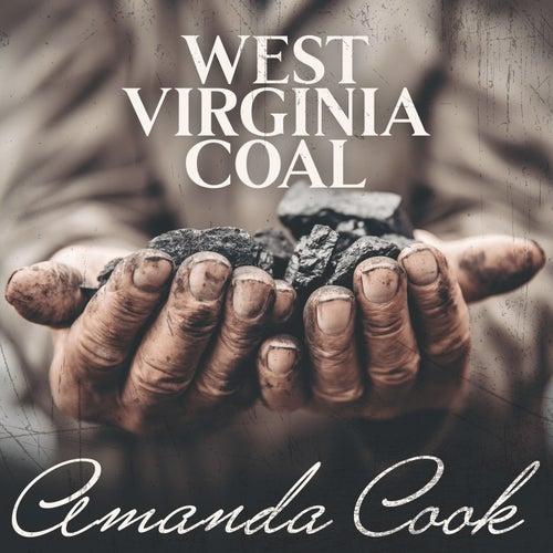 West Virginia Coal by Amanda Cook