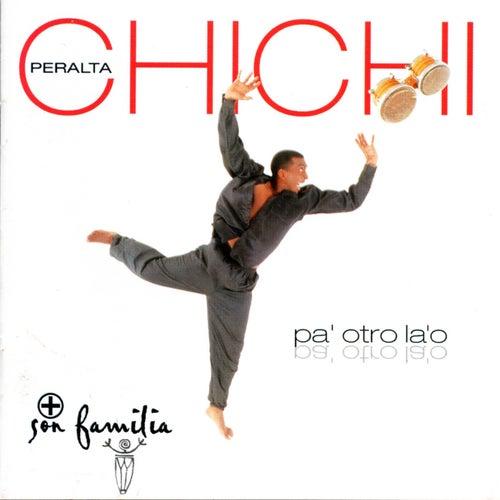Pa' Otro La 'O de Chichi Peralta