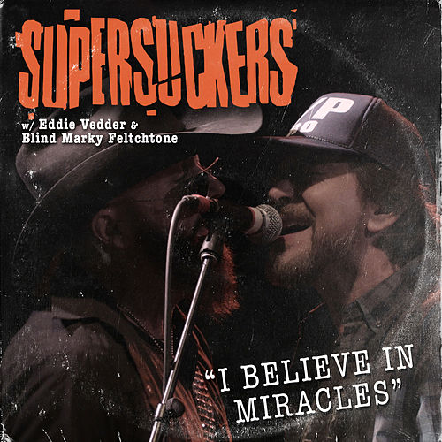 I Believe in Miracles de Supersuckers