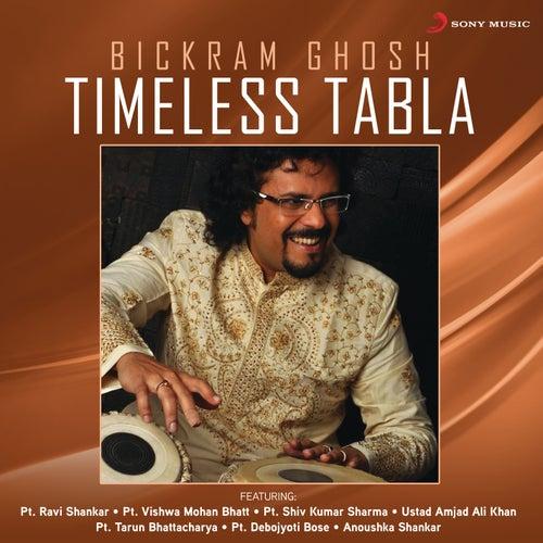 Timeless Tabla by Bickram Ghosh