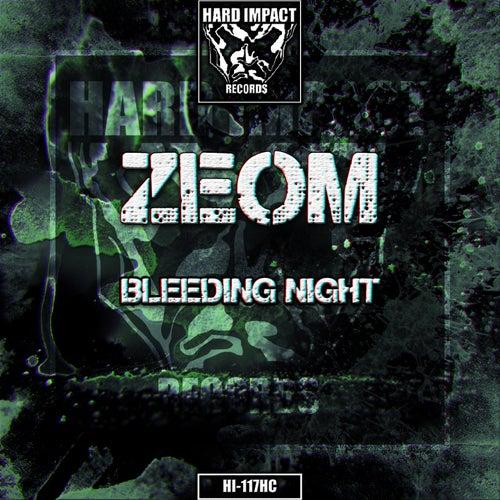 Bleeding Night di Zeom
