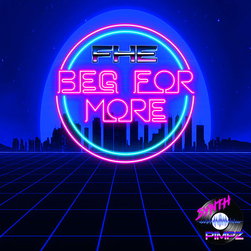 Beg For More by Fhe