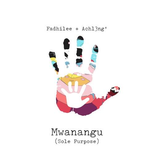 Mwanangu by Fadhilee Itulya