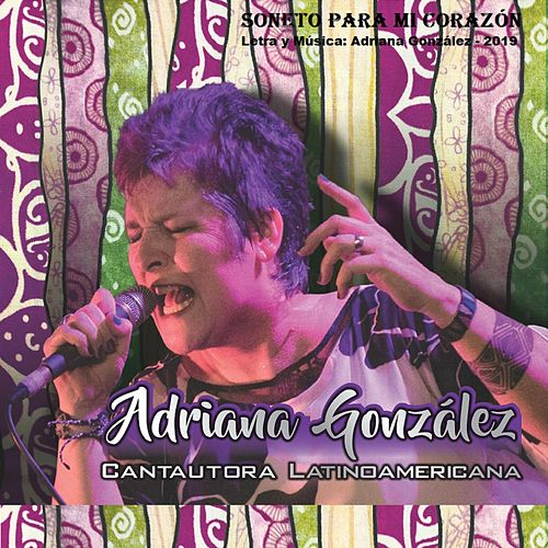 Soneto para Mi Corazón by Adriana González