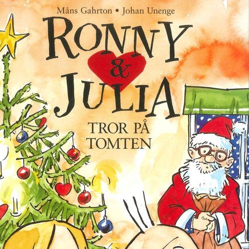 Ronny & Julia Tror På Tomten von Ronny