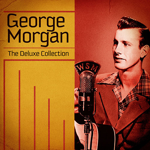 The Deluxe Collection (Remastered) de George Morgan
