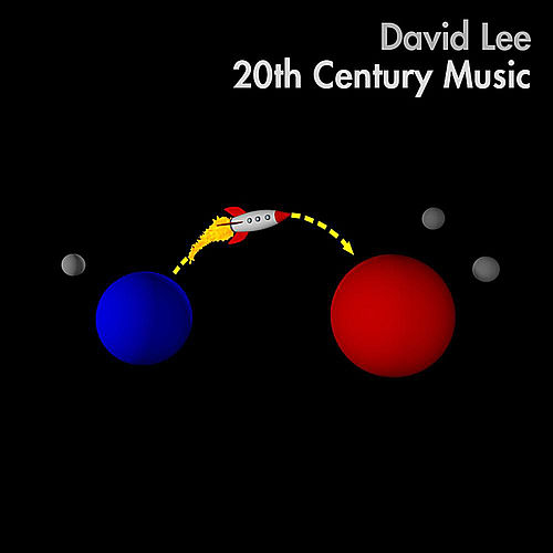 20th Century Music by David Lee