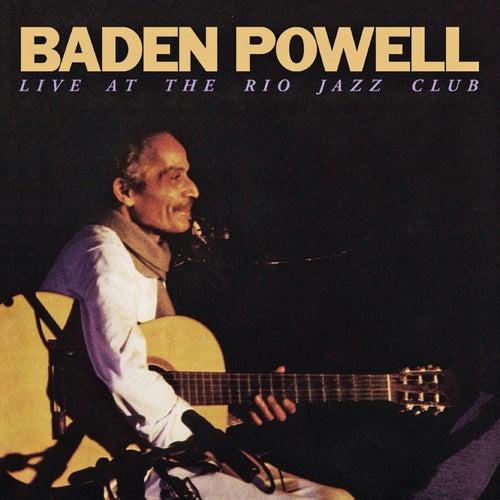 Baden Powell Live At The Rio Jazz Club (Ao Vivo | Remasterizado) de Baden Powell