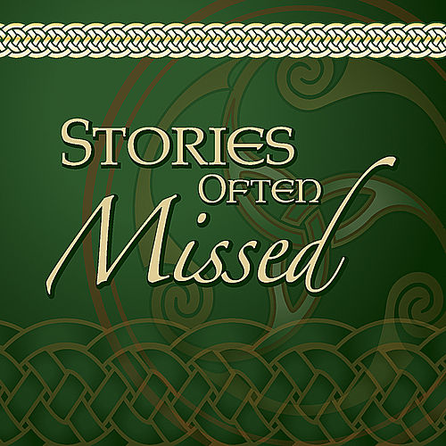 Stories Often Missed by Matt Hill