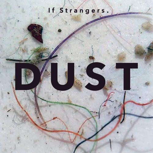 Dust von If Strangers