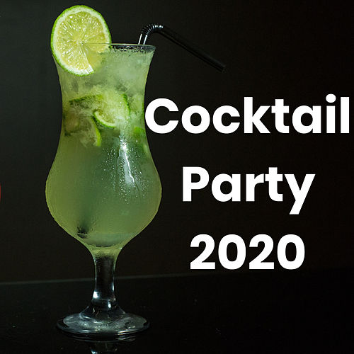 Cocktail party 2020 by Various Artists