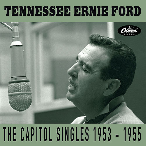 The Capitol Singles 1953-1955 de Tennessee Ernie Ford