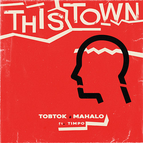 This Town (feat. Timpo) by Tobtok