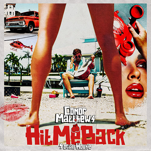 Hit Me Back (feat. Social House) von Conor Matthews