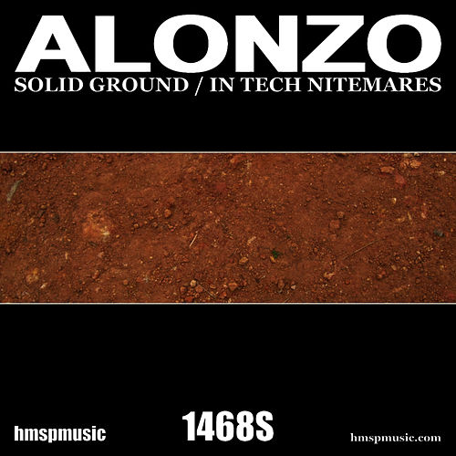 Solid Ground / In Tech Nitemares de Alonzo