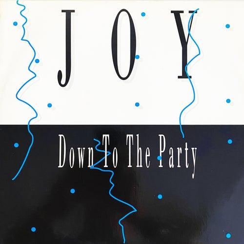 Down to the Party de JOY