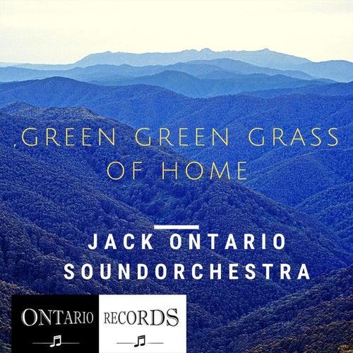 green green grass of home by Jack Ontario Soundorchestra