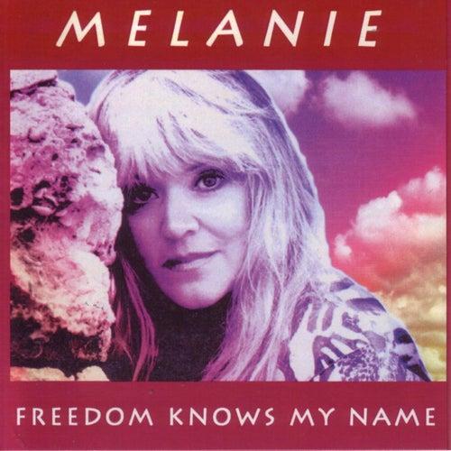 Freedom Knows My Name de Melanie