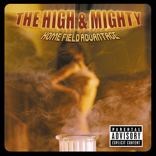 Home Field Advantage de High & Mighty
