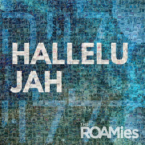 Hallelujah (Single) von The ROAMies