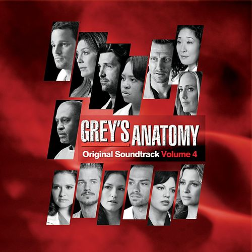 Grey's Anatomy (Original Soundtrack Volume 4) de Various Artists