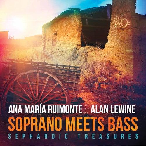 Soprano Meets Bass: Sephardic Treasures by Alan Lewine