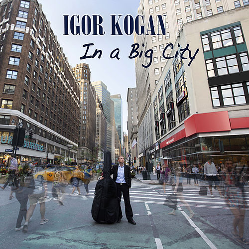 In a Big City by Igor Kogan