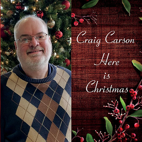Here Is Christmas by Craig Carson