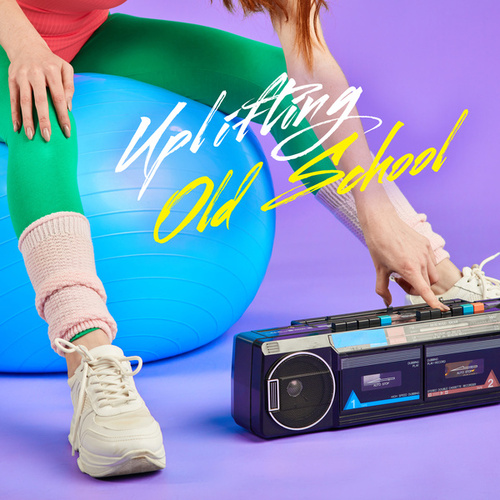 Uplifting Old School by Various Artists
