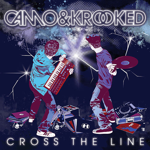 Cross the Line von Camo And Krooked