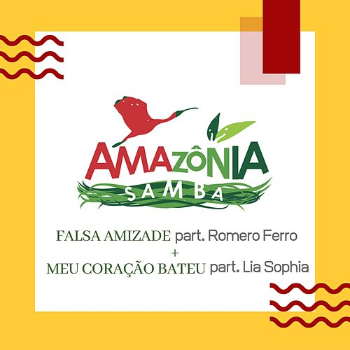 Falsa Amizade + Meu Coração Bateu von Amazônia Samba