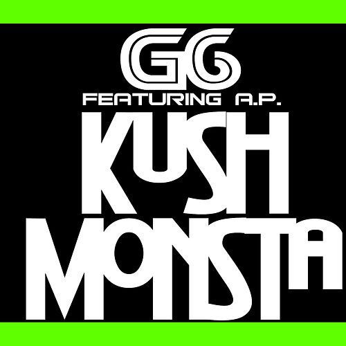 Kush Monsta (feat. A.P.) - Single de G6