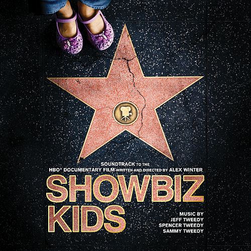 Showbiz Kids (Soundtrack to the HBO Documentary Film) by Jeff Tweedy