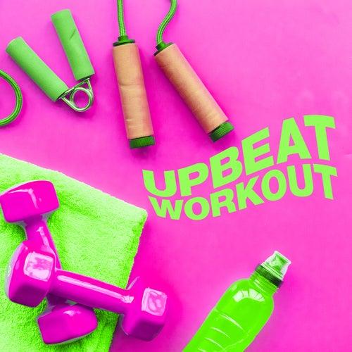 Upbeat Workout von Various Artists