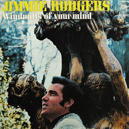 Windmills Of Your Mind by Jimmie Rodgers